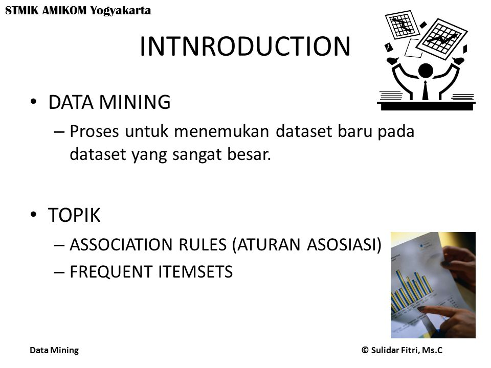 INTNRODUCTION DATA MINING TOPIK