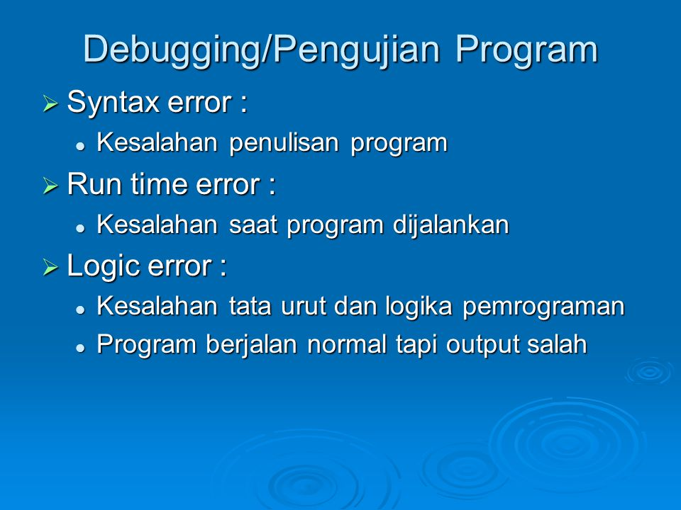 Debugging/Pengujian Program