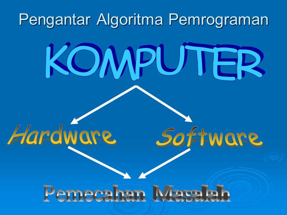 Pengantar Algoritma Pemrograman