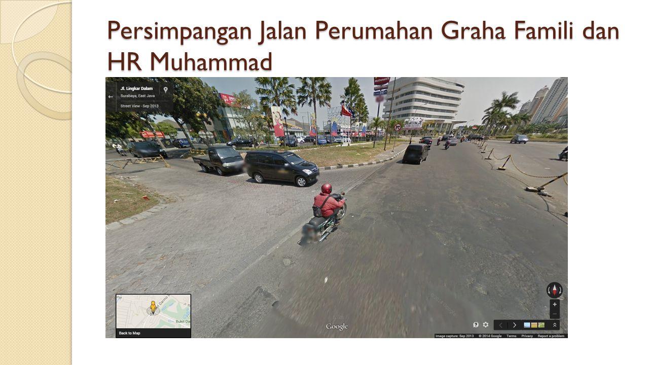 Persimpangan Jalan Perumahan Graha Famili dan HR Muhammad
