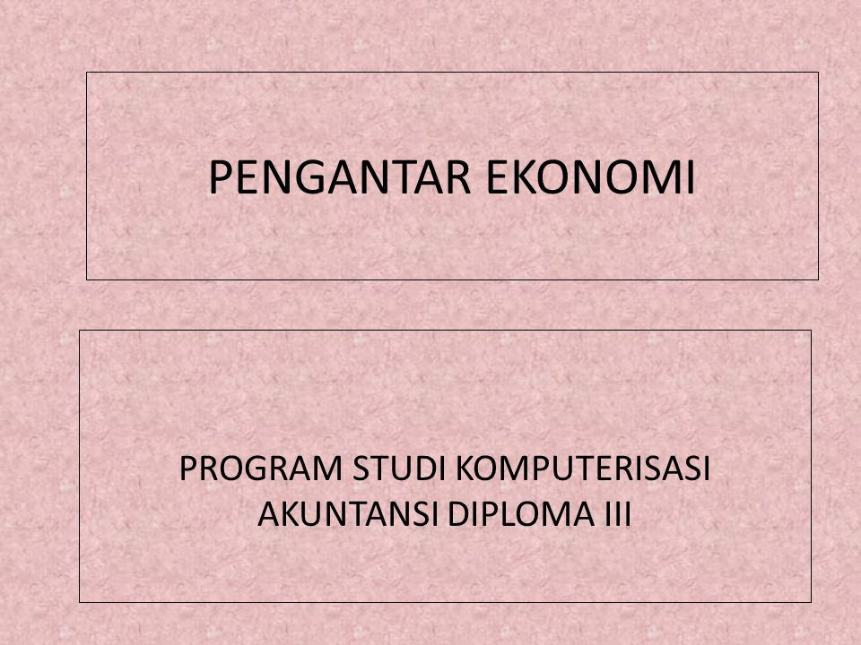 PROGRAM STUDI KOMPUTERISASI AKUNTANSI DIPLOMA III