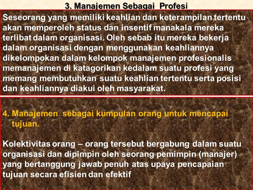 3. Manajemen Sebagai Profesi