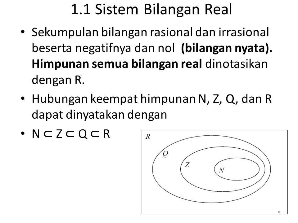 1.1 Sistem Bilangan Real