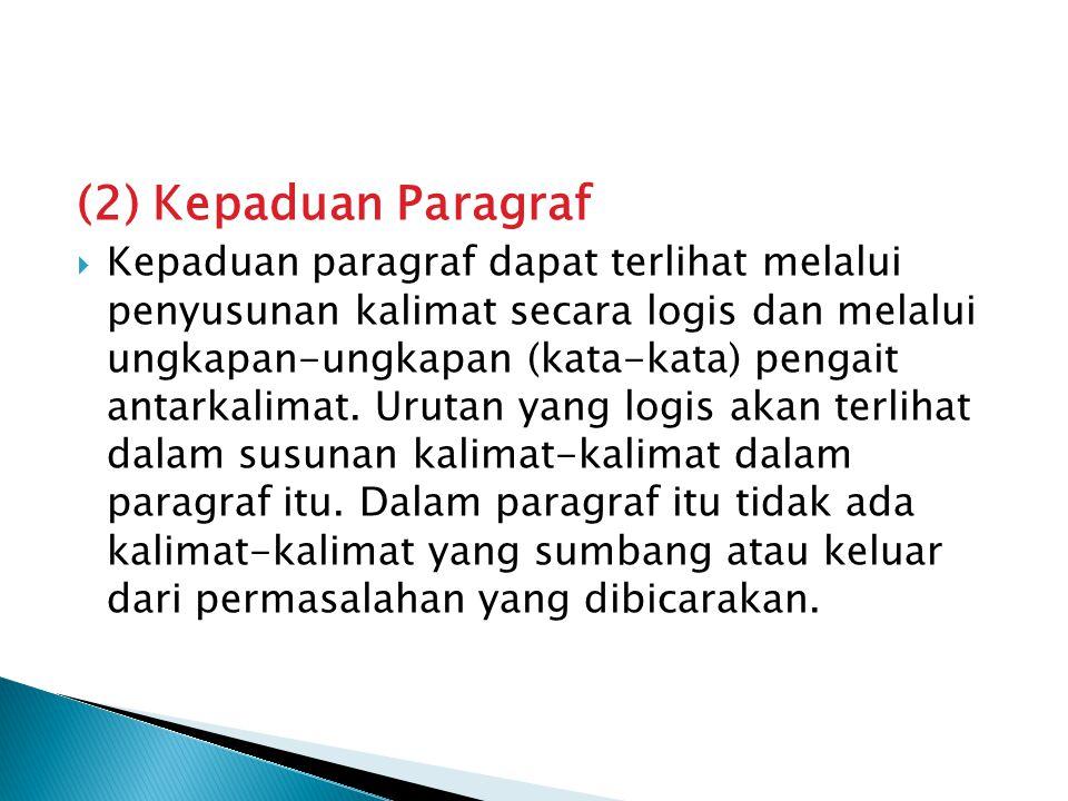 (2) Kepaduan Paragraf
