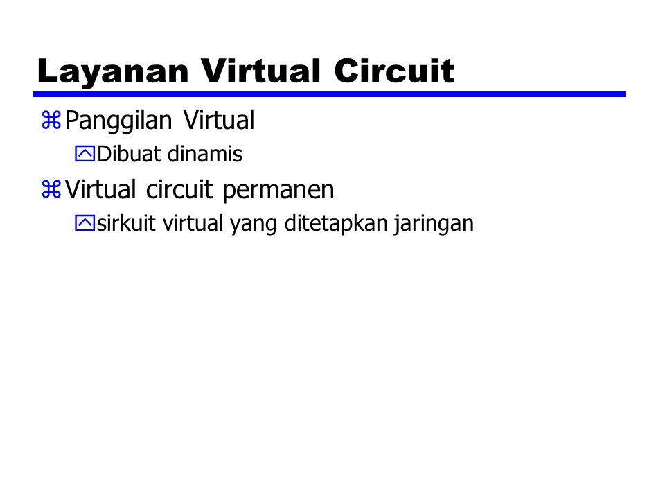 Layanan Virtual Circuit