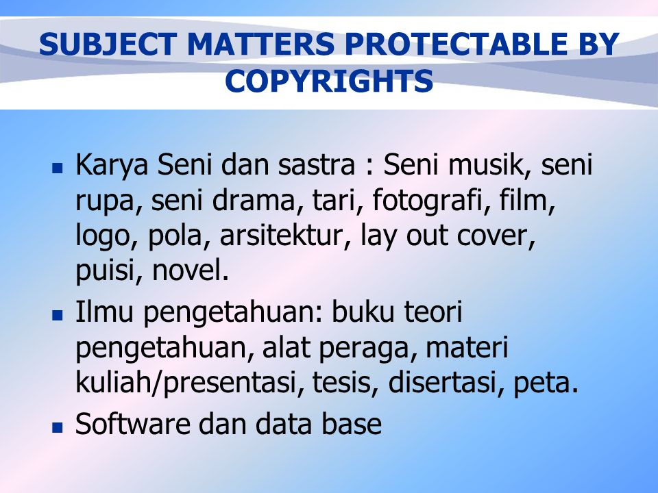 SUBJECT MATTERS PROTECTABLE BY COPYRIGHTS