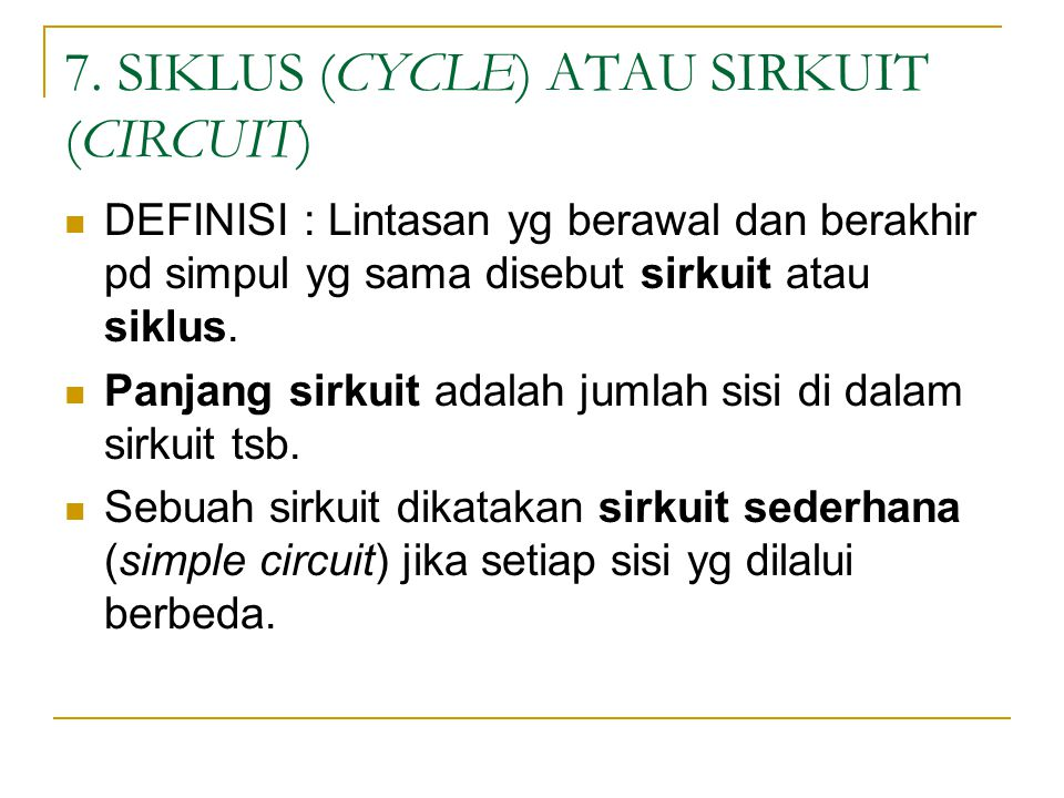 7. SIKLUS (CYCLE) ATAU SIRKUIT (CIRCUIT)