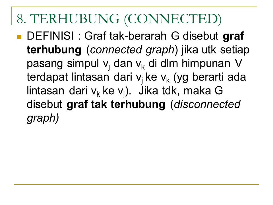 8. TERHUBUNG (CONNECTED)