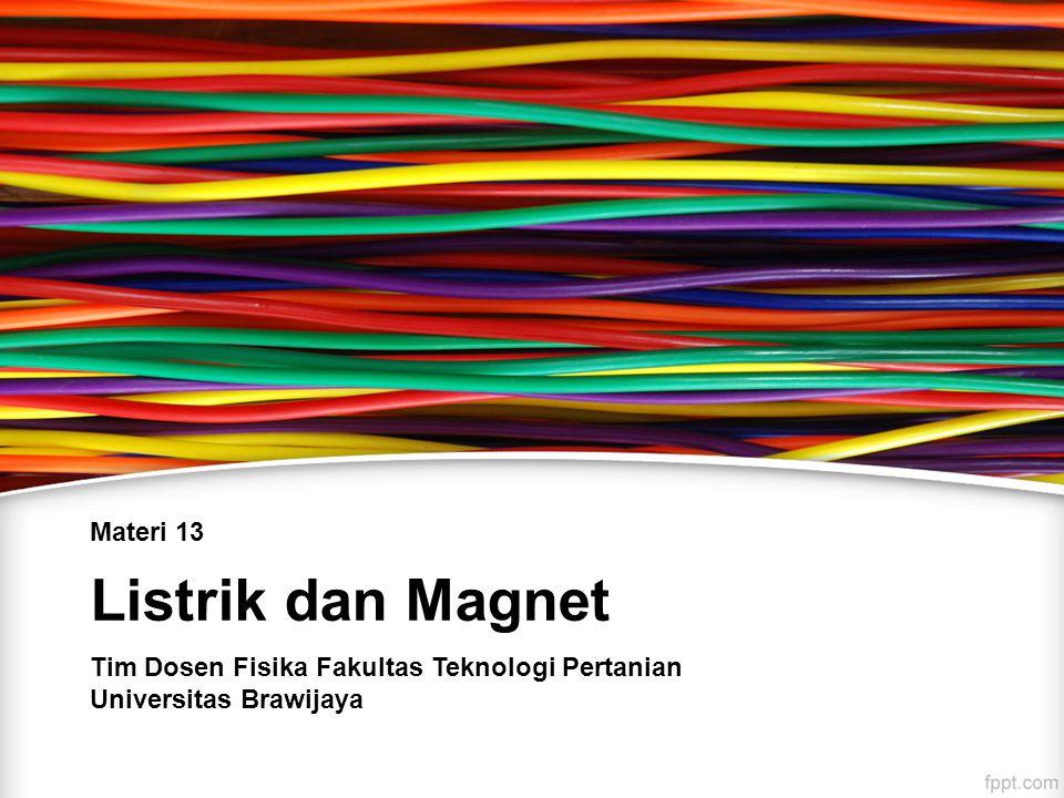 Listrik dan Magnet Materi 13