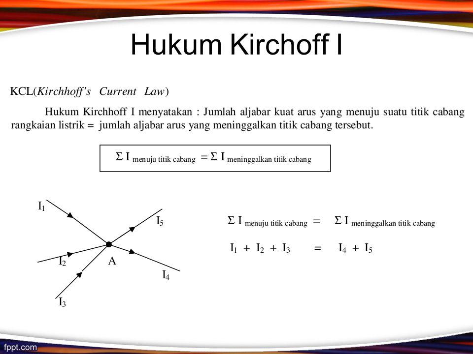 Hukum Kirchoff I