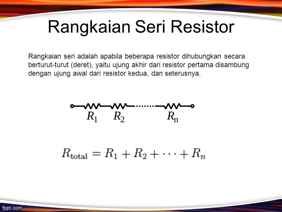 Rangkaian Seri Resistor