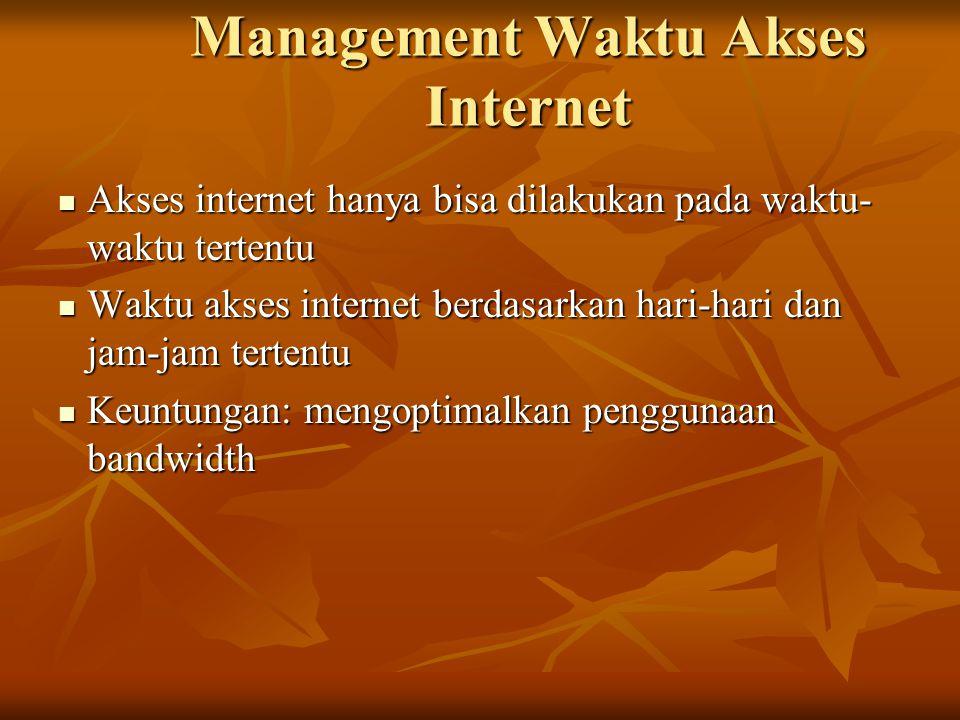 Management Waktu Akses Internet