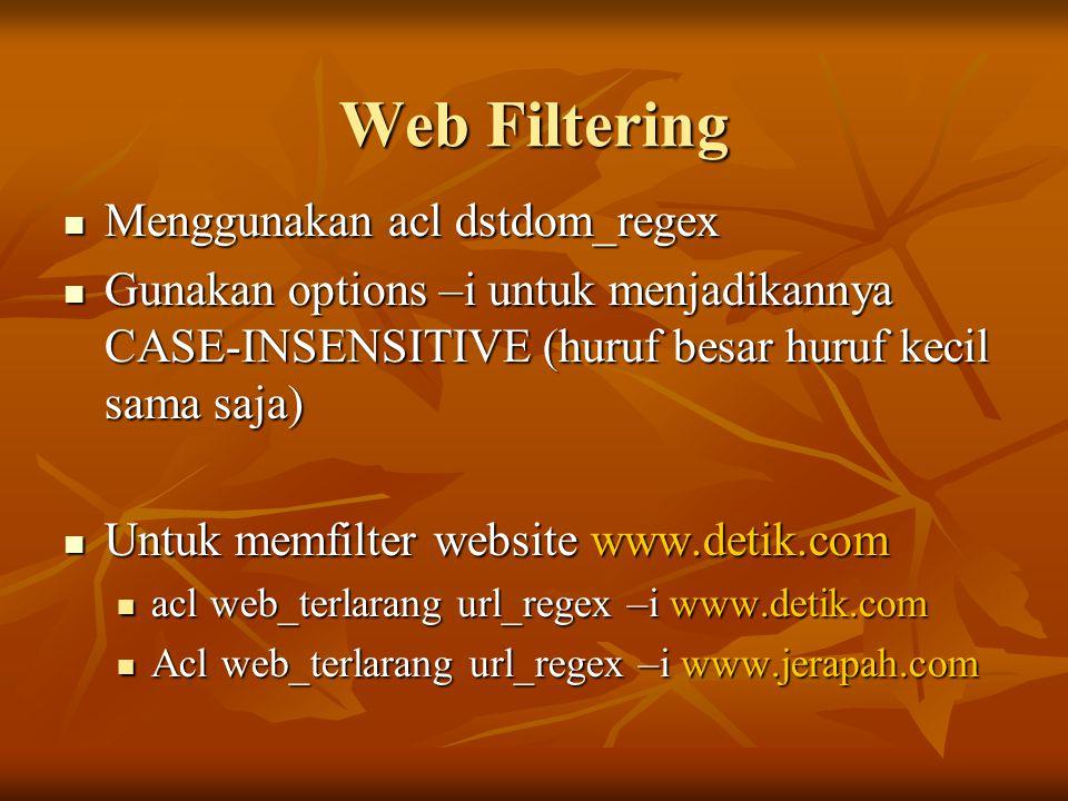 Web Filtering Menggunakan acl dstdom_regex