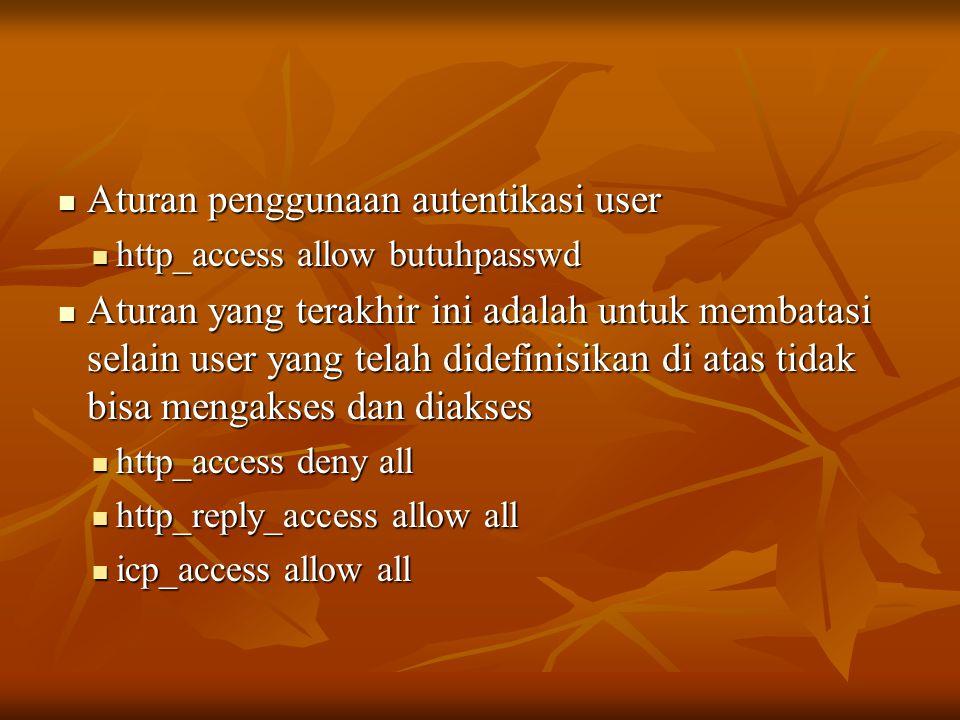 Aturan penggunaan autentikasi user