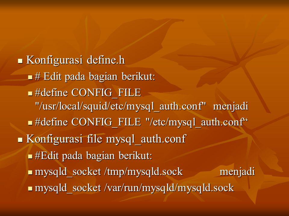 Konfigurasi file mysql_auth.conf