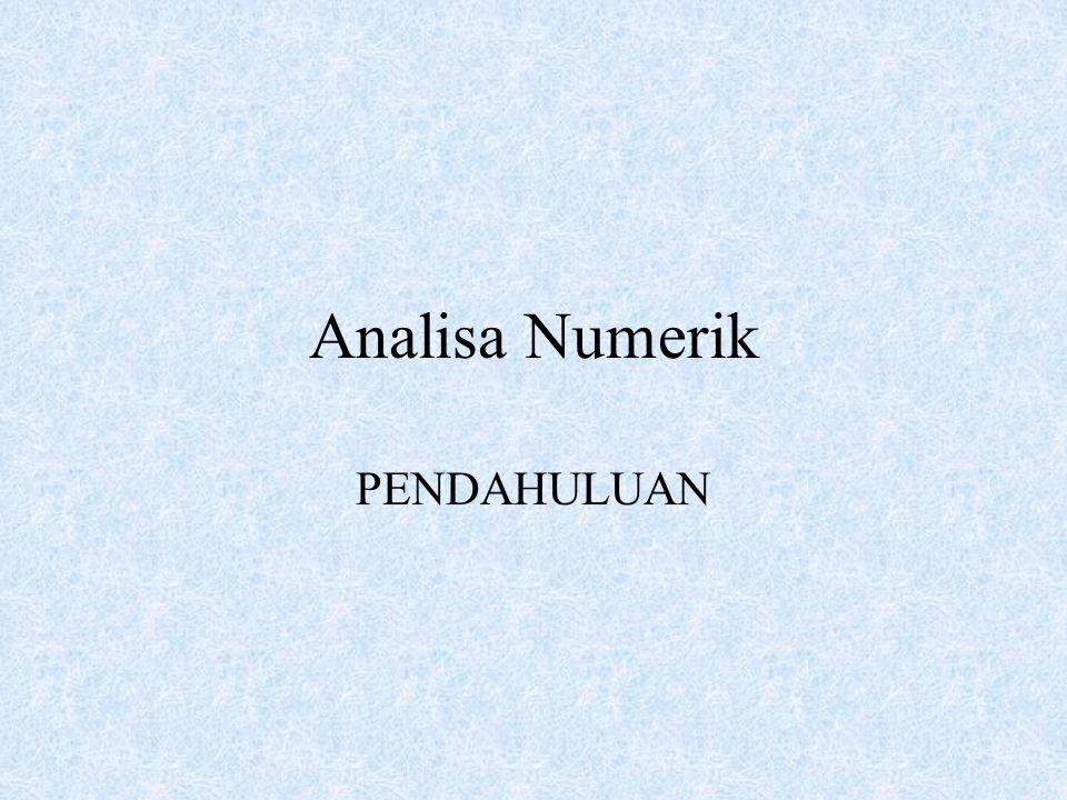 Analisa Numerik PENDAHULUAN