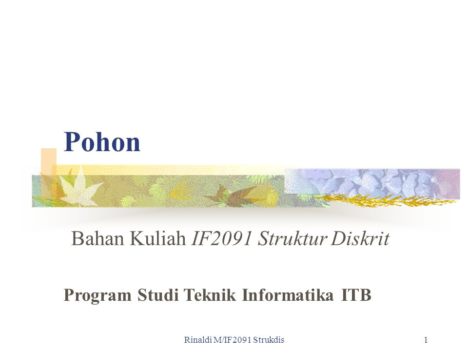Bahan Kuliah IF2091 Struktur Diskrit