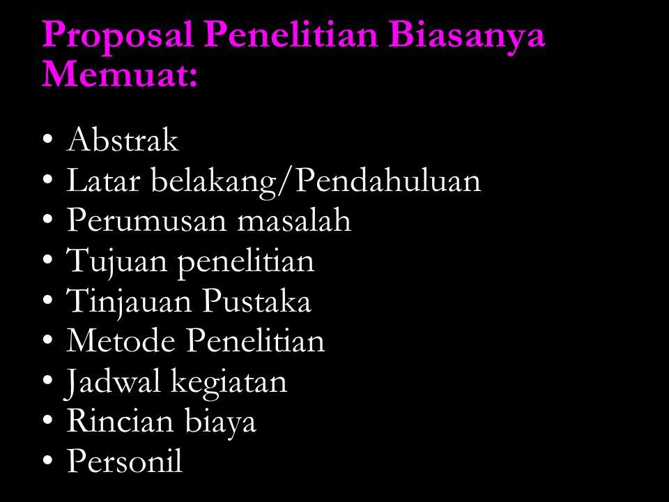 Proposal Penelitian Biasanya Memuat:
