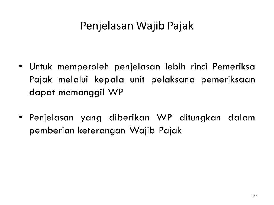 Penjelasan Wajib Pajak
