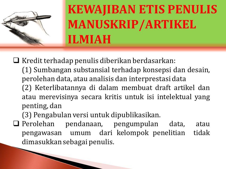 KEWAJIBAN ETIS PENULIS MANUSKRIP/ARTIKEL ILMIAH