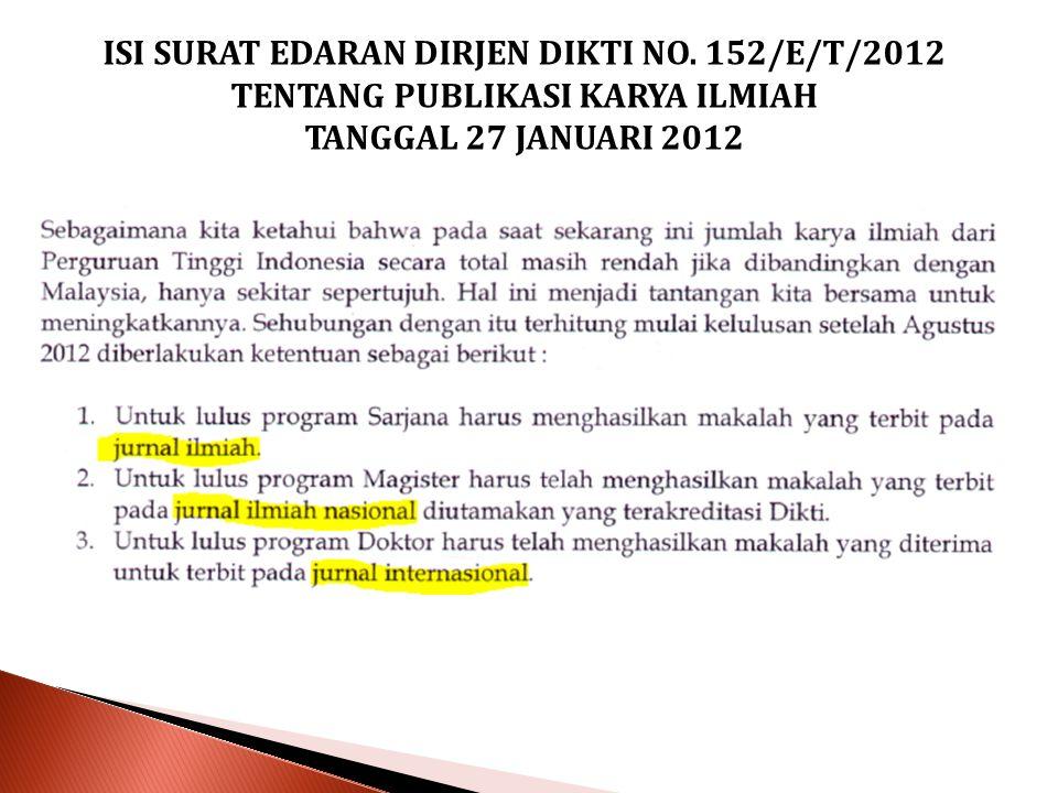 ISI SURAT EDARAN DIRJEN DIKTI NO. 152/E/T/2012