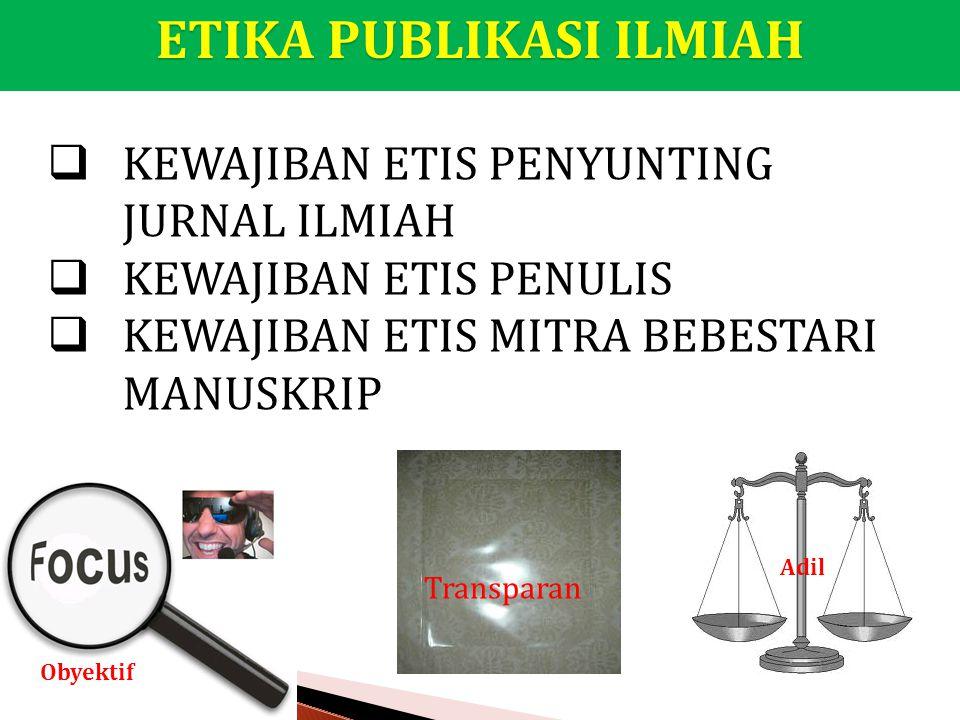 ETIKA PUBLIKASI ILMIAH