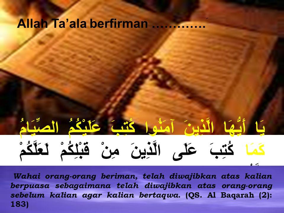 Allah Ta'ala berfirman ………….َ