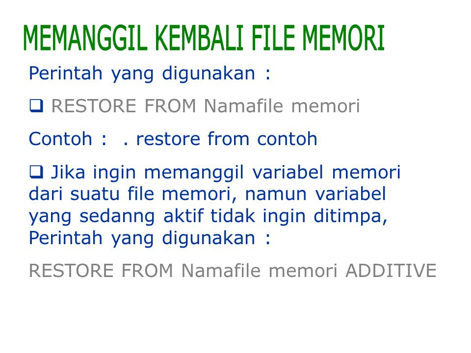 MEMANGGIL KEMBALI FILE MEMORI