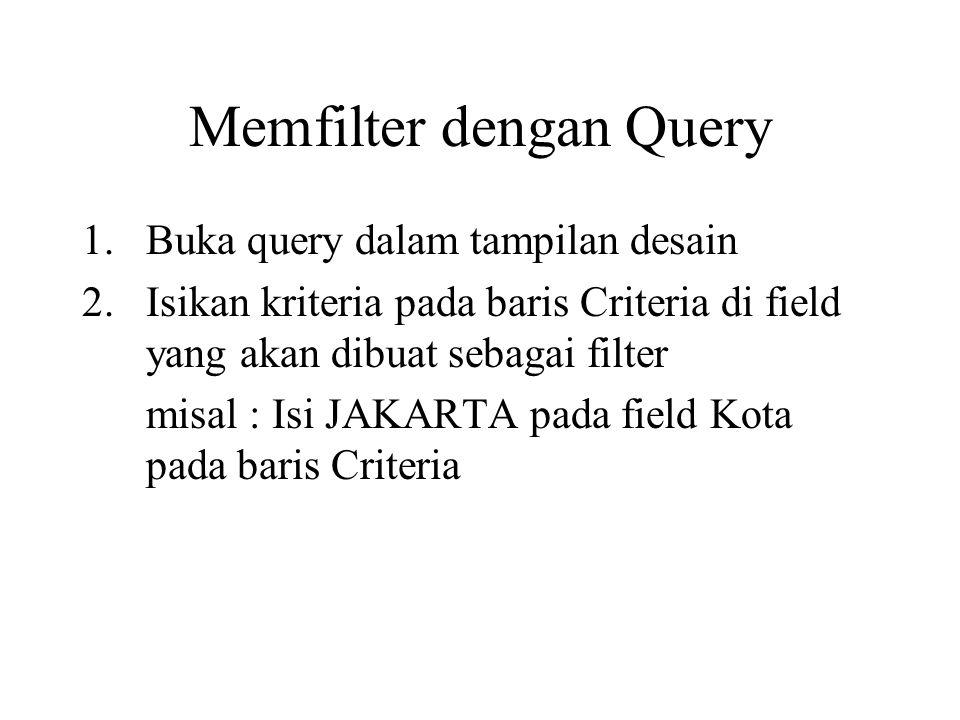 Memfilter dengan Query