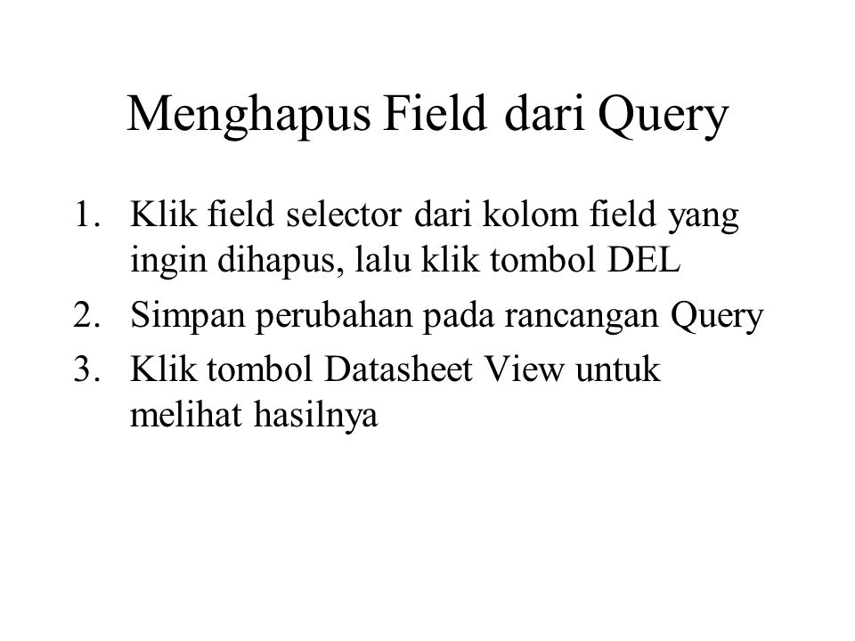 Menghapus Field dari Query