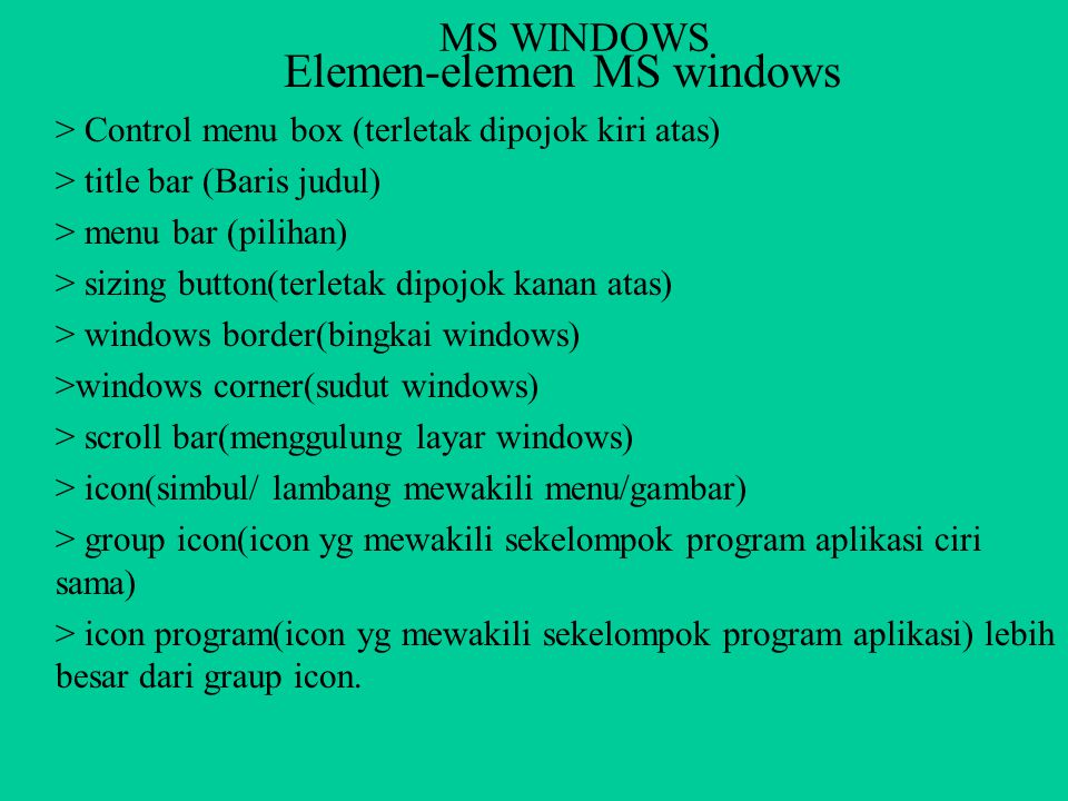 Elemen-elemen MS windows