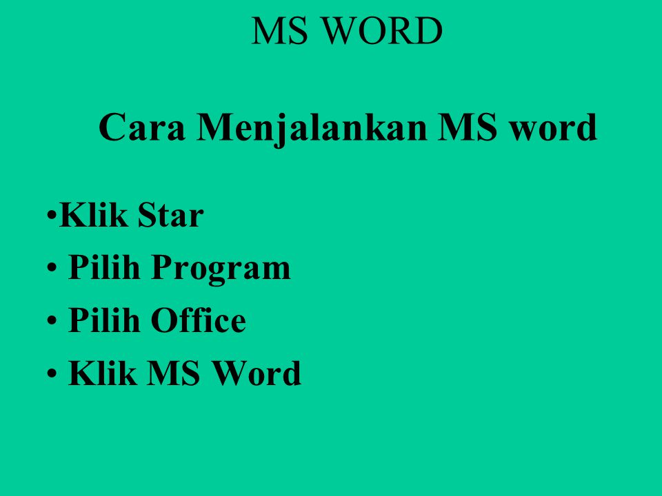 MS WORD Cara Menjalankan MS word