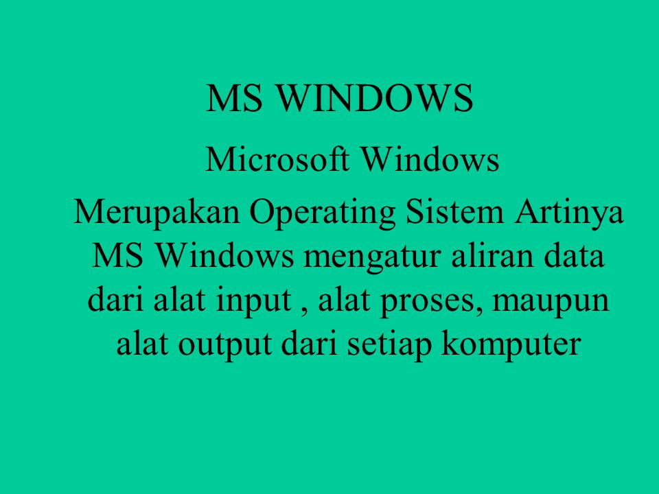 MS WINDOWS Microsoft Windows.