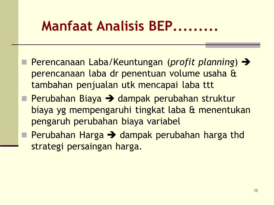 Manfaat Analisis BEP.........