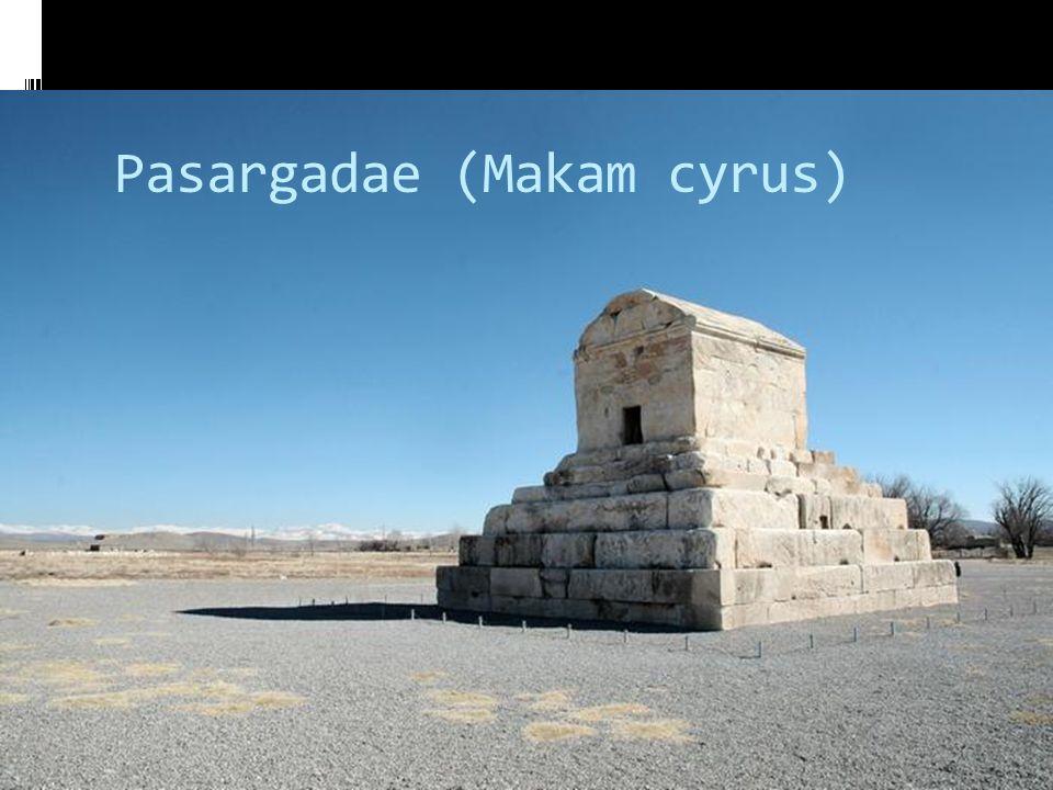 Pasargadae (Makam cyrus)