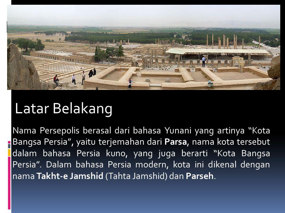 The Ruins persepolis Latar Belakang