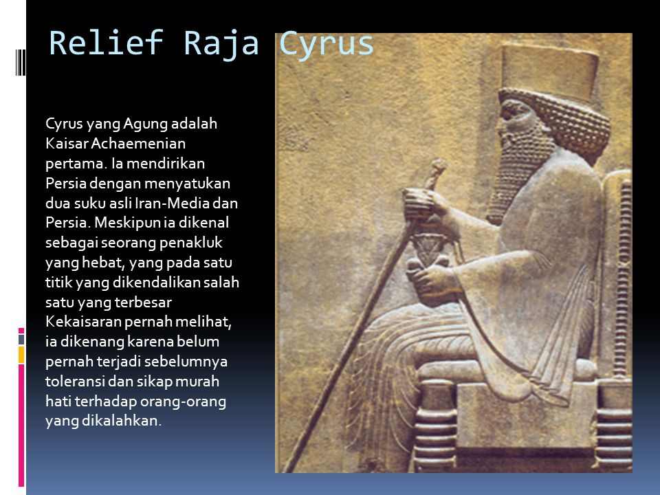 Relief Raja Cyrus