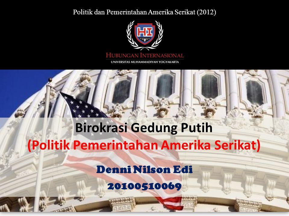Birokrasi Gedung Putih (Politik Pemerintahan Amerika Serikat)
