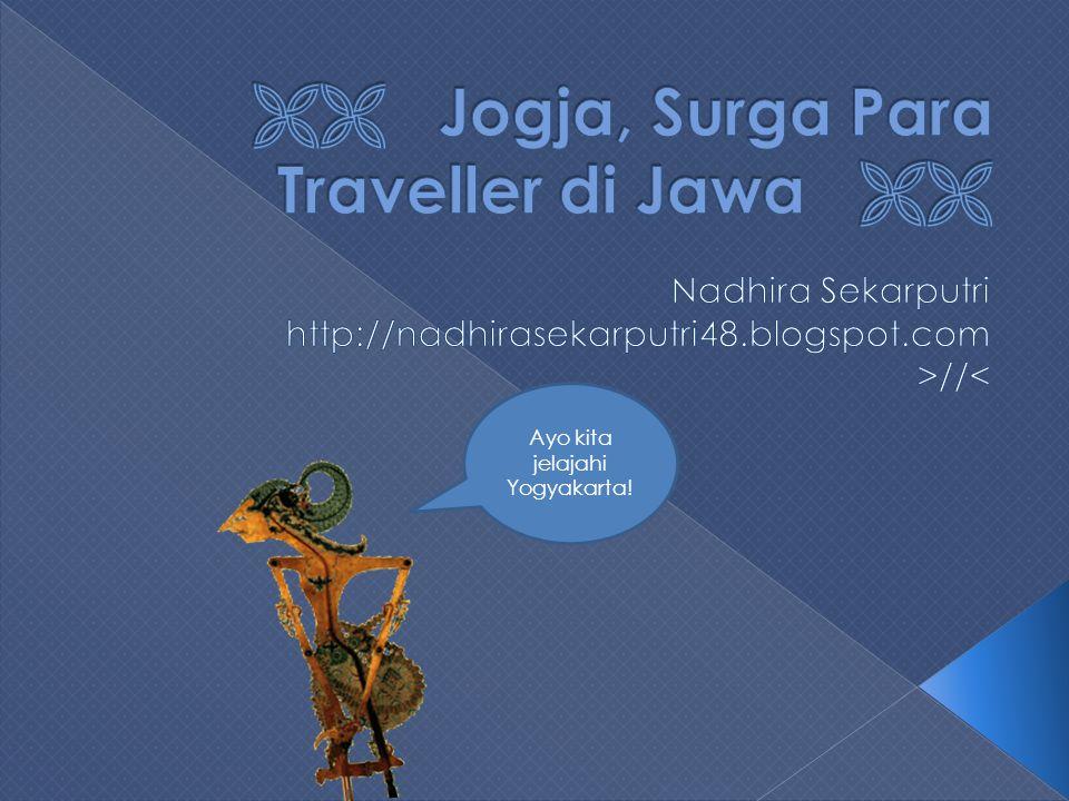  Jogja, Surga Para Traveller di Jawa 