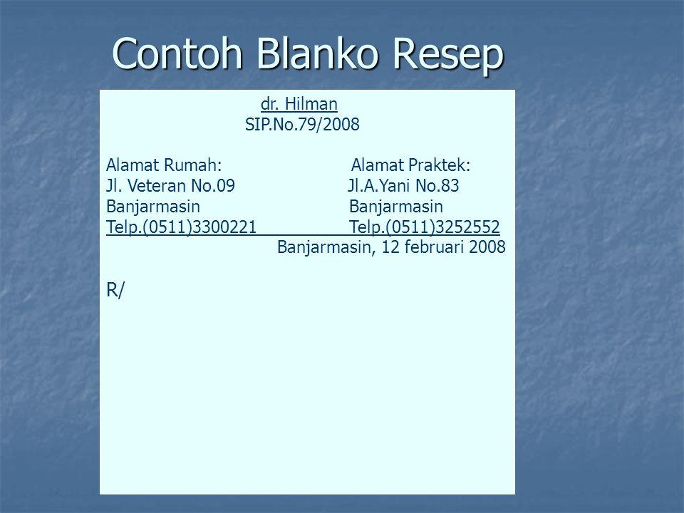 Contoh Blanko Resep R/ dr. Hilman SIP.No.79/2008