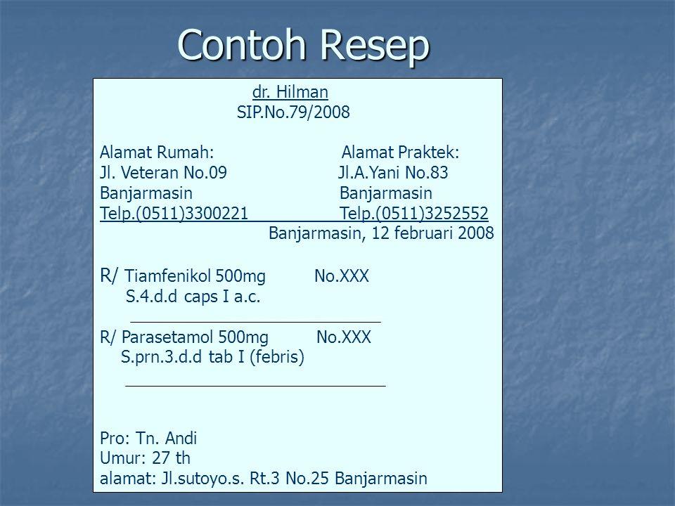 Contoh Resep R/ Tiamfenikol 500mg No.XXX dr. Hilman SIP.No.79/2008