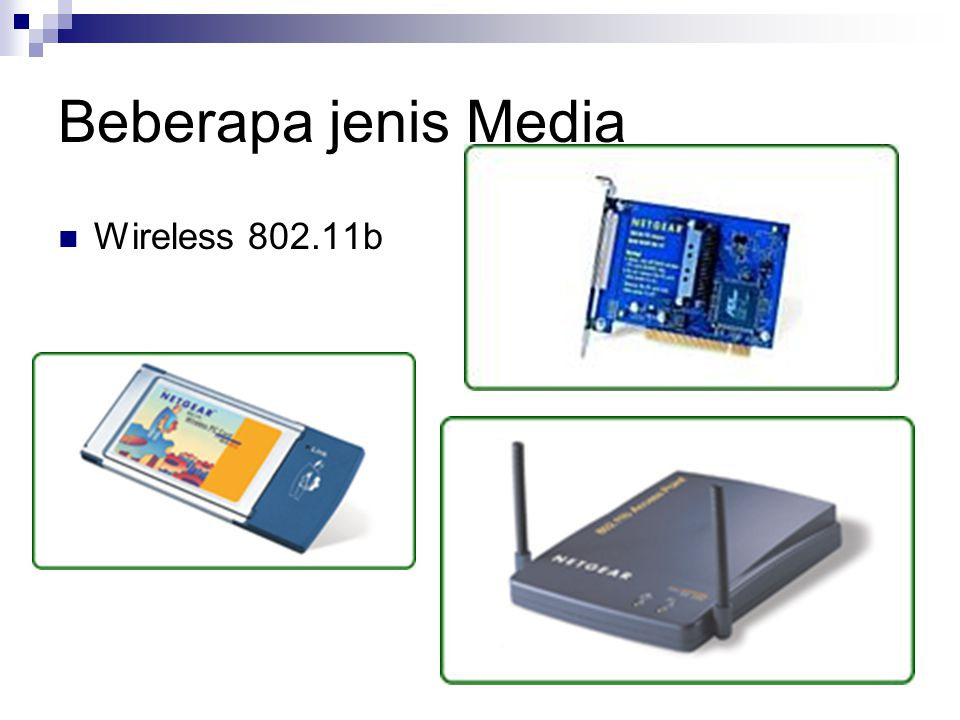 Beberapa jenis Media Wireless 802.11b
