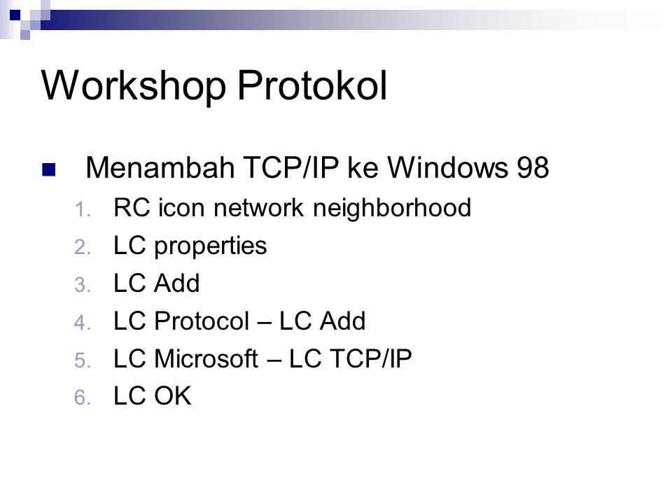 Workshop Protokol Menambah TCP/IP ke Windows 98