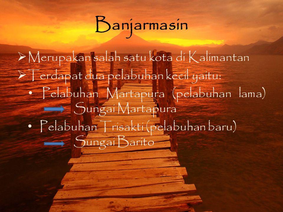 Banjarmasin Merupakan salah satu kota di Kalimantan