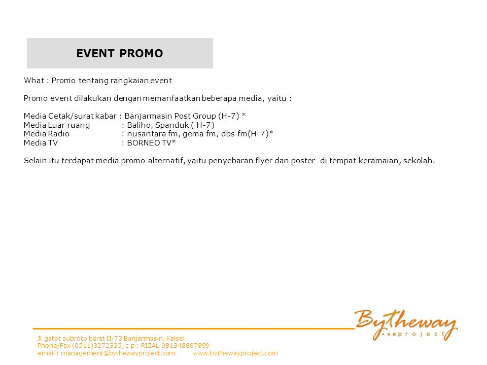 EVENT PROMO What : Promo tentang rangkaian event