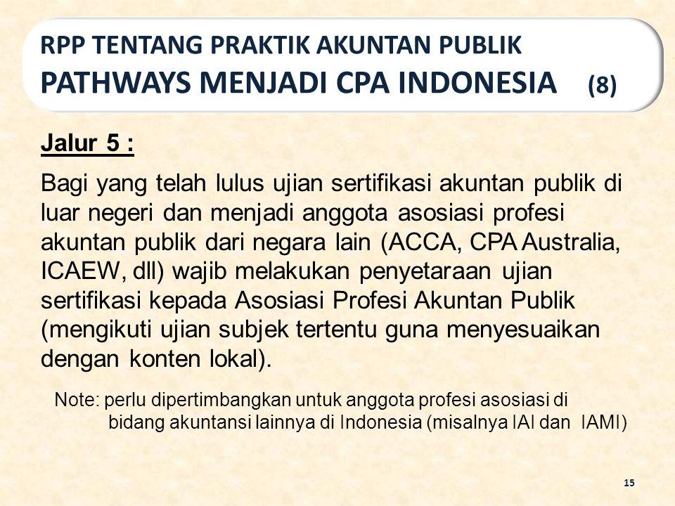 RPP TENTANG PRAKTIK AKUNTAN PUBLIK PATHWAYS MENJADI CPA INDONESIA (8)