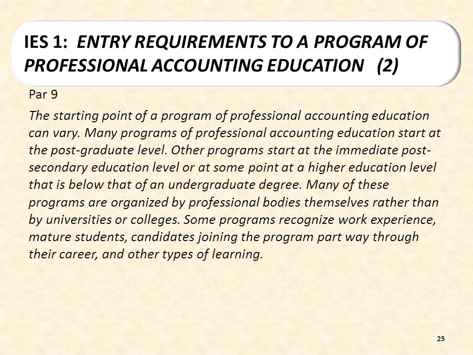 IES 1: ENTRY REQUIREMENTS TO A PROGRAM OF PROFESSIONAL ACCOUNTING EDUCATION (2)