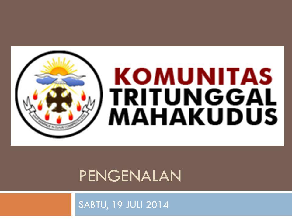 PENGENALAN SABTU, 19 JULI 2014