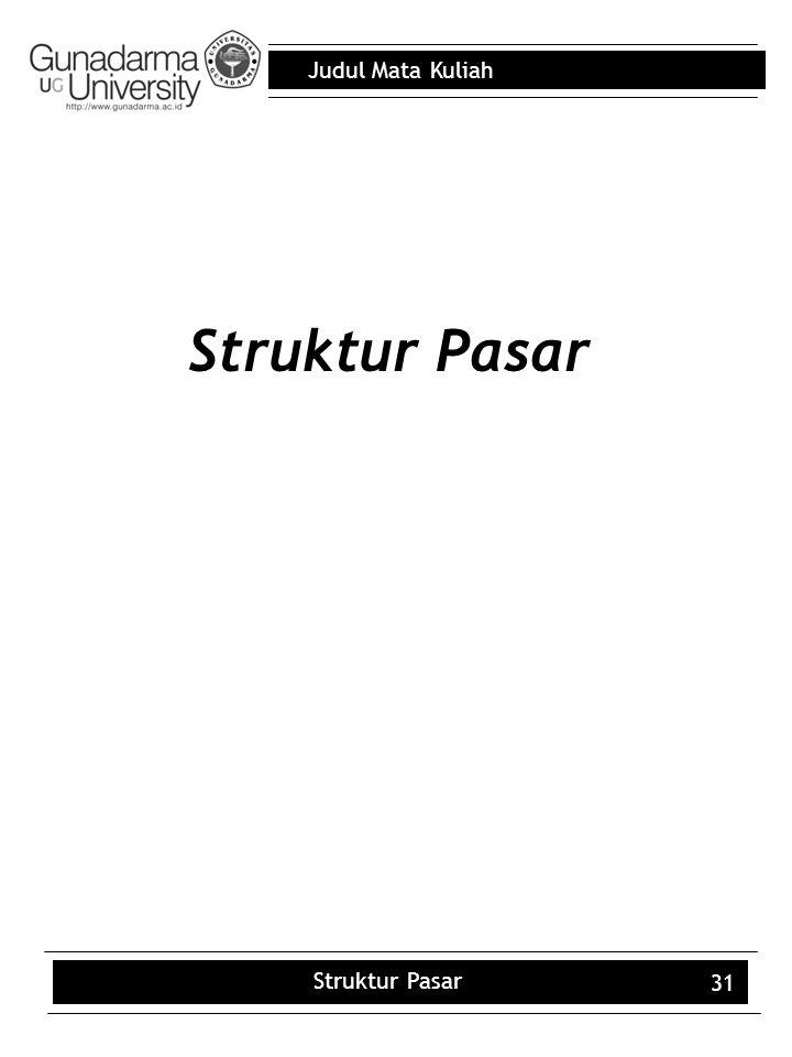 Struktur Pasar Struktur Pasar 31