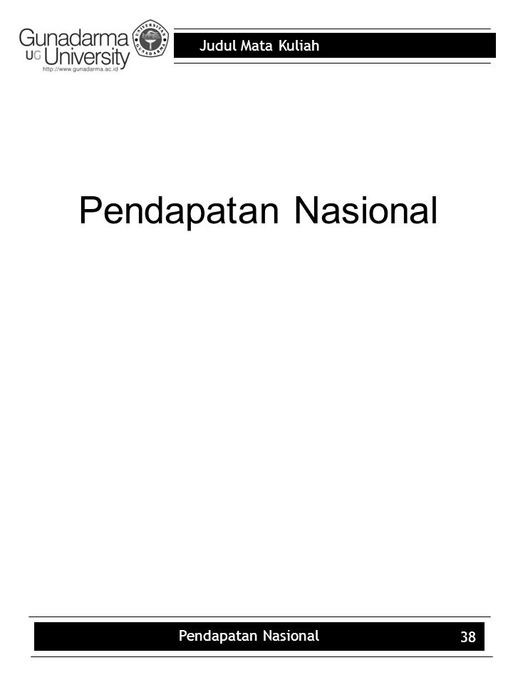Pendapatan Nasional Pendapatan Nasional 38